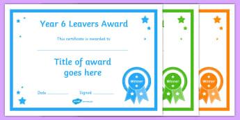 Year 6 Leavers Award Editable Certificates - Year 11 Leavers Award Certificates Editable Template - year 11, leavers award, certificates, leaver,