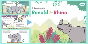 Ronald the Rhino Story PowerPoint - Ronald the Rhino, rhyming, pattern, story, jungle, Africa, rhino,