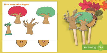 Little Acorns Stick Puppets - Twinkl originals, fiction, KS1, EYFS, Story Re-telling, Speaking and Listening, story