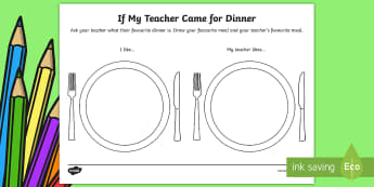 EYFS If My Teacher Came for Dinner Activity Sheet - first week back to school, new term, all about me, practitioner, food, Worksheet
