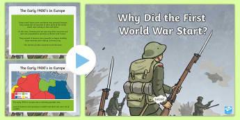 Why Did the First World War Start? PowerPoint  - war, ww1, history,