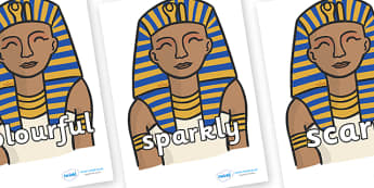 Wow Words on Pharaoh - Wow words, adjectives, VCOP, describing, Wow, display, poster, wow display, tasty, scary, ugly, beautiful, colourful sharp, bouncy