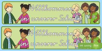 Willkommen in unserer Schule Banner für die Klassenraumgestaltung - Willkommen in unserer Schule Banner für die Klassenraumgestaltung, Banner für die Klassenraumgesta