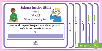 Australia - Science - KS1 Display Posters - Science, Australian Curriculum, science inquiry skills, year one, grade 1,  WALT, learning outcomes,