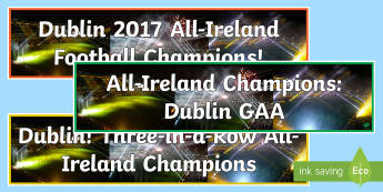 All-Ireland Football Final 2017 Dublin Champions Display Banner - ROI, All Ireland, Irish, poster, celebrate, sport, current, celebration