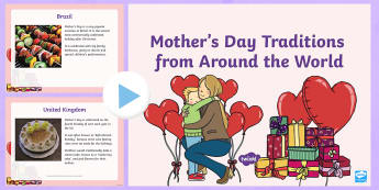 Mother's Day Traditions from Around the World PowerPoint - ROI- Mothers Day/ Lá na Maithreacha,Irish, mums, mam, mammy, mummy, march, celebration, event,