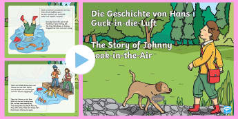 Hans Guck In Die Luft PowerPoint English/German - Hans Guck in die Luft, Johnny Look in the Air, Struwwelpeter, Kinder Geschichte, Heinrich Hoffman, t