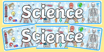 Sciences Curriculum For Excellence Display Banner - science