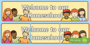 Welcome to our Homeschool Display Banner - Welcome to our Homeschool Display Banner - welcome display, banner, abnner, home school, homeschol,