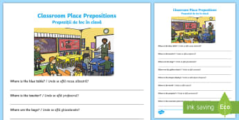 Classroom Place Prepositions Written Questions Activity Sheet English/Romanian - position, location, where, describe, postions, EAL, worksheet, grammar