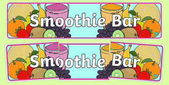 Smoothie Bar Role Play Display Banner - smoothie, bar, role play, display, banner, poster, sign, fruit, strawberry, banana, milk, ice