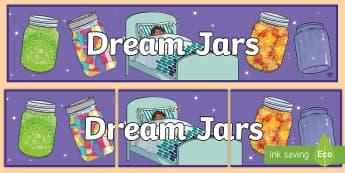 Dream Jars Display Banner - BFG, roald Dahl, big friendly giant, dreams, jars,