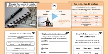 Adding Prefixes in im il and ir SPaG Lesson Teaching Pack