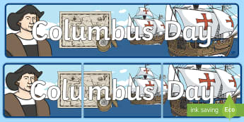 Columbus Day Display Banner - pre-k social studies, kindergarten social studies, holidays