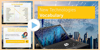 Les nouvelles technologies Présentation - french, new technology, vocabulary, presentation