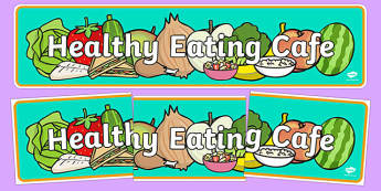 Healthy Eating Cafe Role Play Banner - healthy eating caf