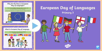 European Day of Languages Primary 3 PowerPoint - MFL, EDL, 26th september, Foreign, europe,Scottish