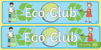 Eco Club Display Banner - eco club, extracurricular, club, display banner