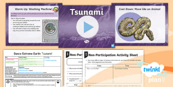 PlanIt - PE Year 3 - Dance Extreme Earth Lesson 3: Tsunami - Dance Extreme Earth, PE, Physical Education, Actions Jumping,Turning, Volcanoes, Y3, LKS2 Gymnastics