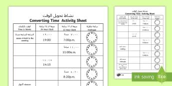 Converting Time Activity Sheet Arabic/English - Converting Time Worksheet - converting time, time conversion, analogue clocks, digital clocks, readi