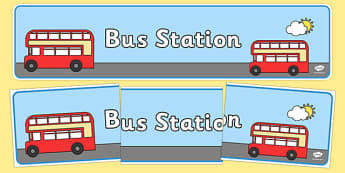 Bus Station Role Play Display Banner - Bus role play, transport, banner, display, A4 display, role play, buses, bus station, ticket