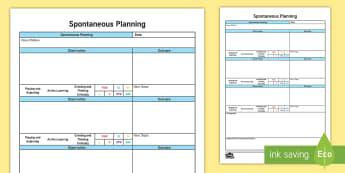EYFS Spontaneous Planning Template (Portrait) Planning Template - retrospective planning, in the moment planning