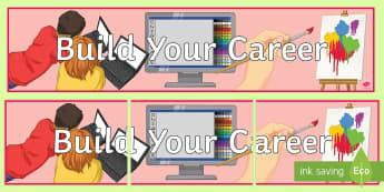 Build Your Career Display Banner - build, career, art, job, design, display