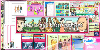 PlanIt - History UKS2 - Leisure and Entertainment Unit Additional Resources - planit, history