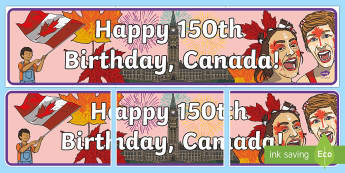 Canada's 150th Birthday Banner - Canada's 150th Birthday, confederation, display, banner, canada