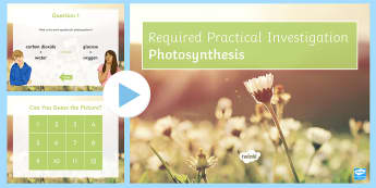 Required Practical Investigation Photosynthesis Quiz PowerPoint - PowerPoint Quiz, Photosynthesis, Limiting Factor, Water, Carbon Dioxide, Oxygen, Glucose, Chlorophyl