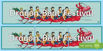 Dragon Boat Festival Display Banner - dragon boat festival, races, dragon boat races, boating, China, Chinese festival