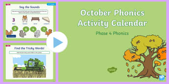 Phase 4 October Phonics Activity Calendar PowerPoint - Reading, Spelling, Game, Starter, Sounds