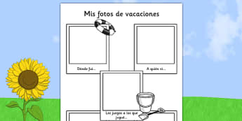 Mis fotos de vacaciones - spanish, transition, writing aid
