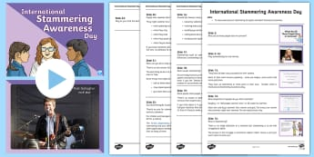 International Stammering Awareness Day Assembly Pack - stuttering, stutter, stammer, disability, communication, speech therapy, bullying