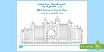 UAE Atlantis Dot to Dot Activity Sheet - Arabic/English - UAE National Day, UAE, national day, sheikh, khalifa, sheikh khalifa, ADEC, abu dhabi, dubai, sheikh
