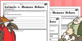 Animals v Humans Debate Worksheet to Support Teaching on Fantastic Mr Fox - mr fox