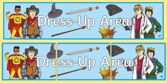 Dress-Up Area Display Banner - ROI Drama, acting, role play, dress up, fancy dress area, imagination,Irish