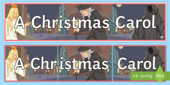 A Christmas Carol Display Banner - A Christmas Carol, display, banner, dickens