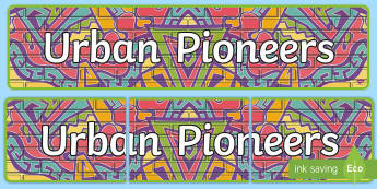 Urban Pioneers Display Banner - Our City Display Banner - our city, display, banner, display banner, city, city banner, themed banne