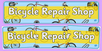 Bicycle Repair Shop Display Banner - Bike repair, bicycle, bikes, banner, display, A4 display, transport, role play, wheels, tyres, bikes, bike role play, fix, repair