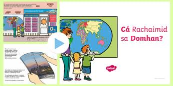 Where in the World Shall We Go? Story PowerPoint Gaeilge - Irish, Gaeilge, scéal, story, travel, taistil, samhradh, summer, holiday, laethanta saoire