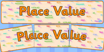 Place Values Display Banner - place values, place values banner, place values display, maths place values, place values ks2, place value, ks2 maths, ks2