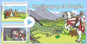 Presentación: San Jorge y el dragón - San Jorge, sant jordi, leyenda, leyendas, cuentos, cuentos tradicionales, Saint george spanish, jorg