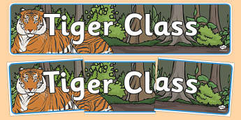 Tiger Themed Classroom Display Banner - Themed banner, banner, display banner, Classroom labels, Area labels, Poster, Display, Areas