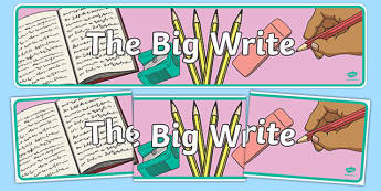 The Big Write Banner - the big write, display, banner, sign, poster, big writing, fully lined, writing, independent