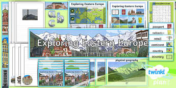 Geography: Exploring Eastern Europe Year 5 Additional Resources