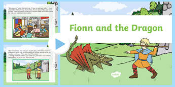 Fionn and the Dragon PowerPoint Story - Irish history, Irish story, Irish myth, Irish legends, Fionn and the Dragon, powerpoint