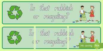 Rubbish or Recycling Display Banner - display poster, rubbish, recycling, all ages, New Zealand, tidy kiwi