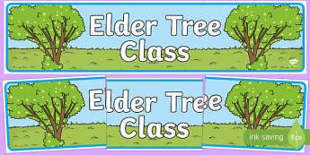 Elder Tree Themed Classroom Display Banner - Themed banner, banner, display banner, Classroom labels, Area labels, Poster, Display, Areas