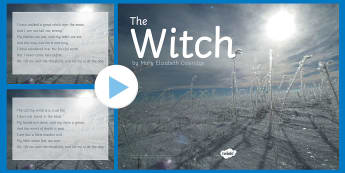 The Witch By Mary Elizabeth Coleridge Poem PowerPoint - poetry, the witch, halloween, Hallowe'en